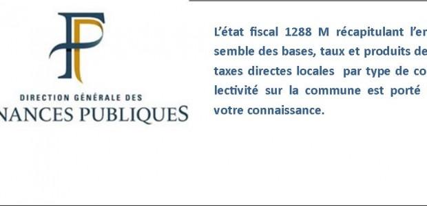 L'état fiscal 1288 M récapitule l'ensemble des bases, taux et produits des taxes directes locales par type de collectivité sur la commune est porté à votre connaissance. >>>Consultez l'état fiscal 1288 M année 2017 >>>Consultez l'état fiscal 1288 M année 2016 >>>Consultez l'état fiscal 1288 M année 2015 >>>Consultez l'état fiscal 1288 M année 2014 Partagez