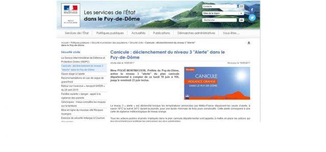 MmePOLVÉ-MONTMASSON, Préfète du Puy-de-Dôme, active le niveau 3 «alerte» du plan canicule départemental à compter de ce lundi 19 juin à 16h, jusqu'à vendredi 23 juin inclus. >>>Prendre connaissance des recommandations et informations