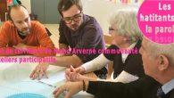 Vous avez la parole! De février à avril, 16 ateliers participatifs ouverts à tous