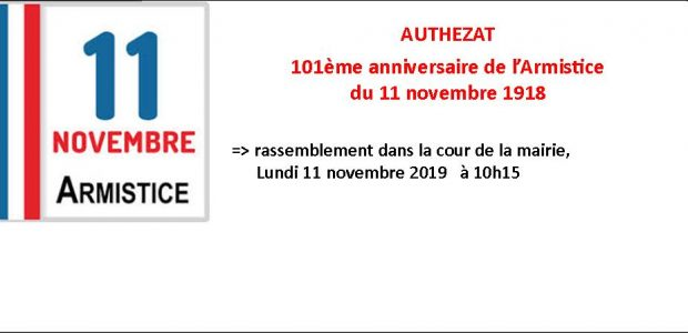 La cérémonie du 11 novembre, commémorant le 101ème anniversaire de la signature de l'Armistice de 1918, se tiendra : lundi 11 novembre à 10h15, dans la cour de la Mairie, en présence de la fanfare le Réveil Sauvetatois. Chacune, chacun est invité à participer. Un pot amical suivra.  L'armistice du 11 novembre 1918 signé à 5h15 du matin dans le [...]