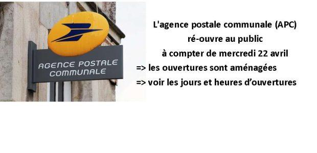 L'agence postale communale (APC) de Authezat ré-ouverte L'agence postale communale (APC) est ouverte au public à compter de mardi 12 mai, voici les horaires et les jours d'ouvertures pour les semaines à venir :  mardi de 09h à 11h30 mercredi de 16h à 19h jeudi de 14h à 17h vendredi 09h à 11h30 samedi de 9h à 12h   Vos opérations habituelles seront [...]
