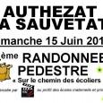 L'association Récré'Action organise sa 4ème randonnée pédestre SUR LE CHEMIN DES ECOLIERS, dimanche 15 juin. Les départs s'échelonneront de 8h30 à 15h, suivant le parcours retenu (4-7-14-22 ou 28 km) depuis l'école maternelle d'Authezat. >>>Voir l'affiche  >>>plus de renseignements à la page 17 du calendrier des randonnées pédestres Auvergne 2014 http://www.ufolep-auvergne.org/ http://www.ufolep63.org/