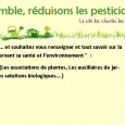 En France, on compte 17 millions de jardiniers amateurs (étude IFOP 2007), qui utilisent plus de la moitié du tonnage des matières actives phytosanitaires utilisées en zones non agricoles (Observatoire des Résidus de Pesticides, 2009). Ces matières actives qui entrent dans la composition des produits phytosanitaires (autrement appelés pesticides) peuvent être dangereuses pour l'environnement et [...]
