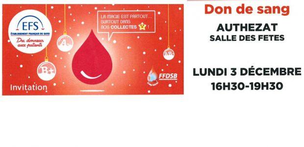 Soixante et une personnes se sont présentées à la salle des fêtes d'Authezat, lundi 03 décembre à la collecte organisée, dont deux nouveaux donneurs. Merci à eux.  Lundi 03 décembre, venez massivement à la collecte de sang organisée entre 16h30 et 19h30 à la salle des fêtes d'Authezat   «Donnez librement, donnez souvent. Le don de sang, ça [...]